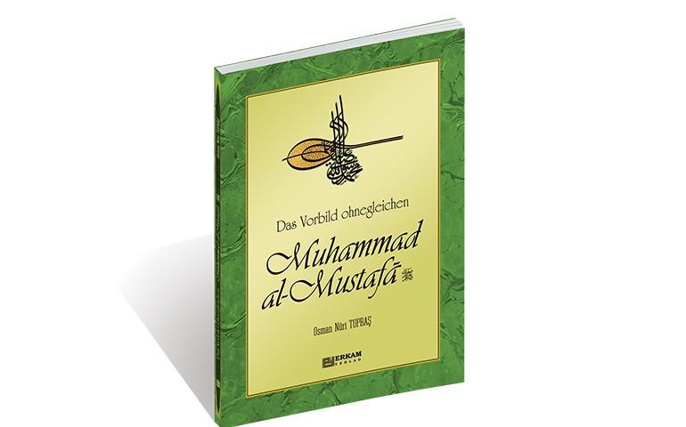 Das-Vorbild-ohnegleichen-Muhammad-al-Mustafa-770-480.jpg